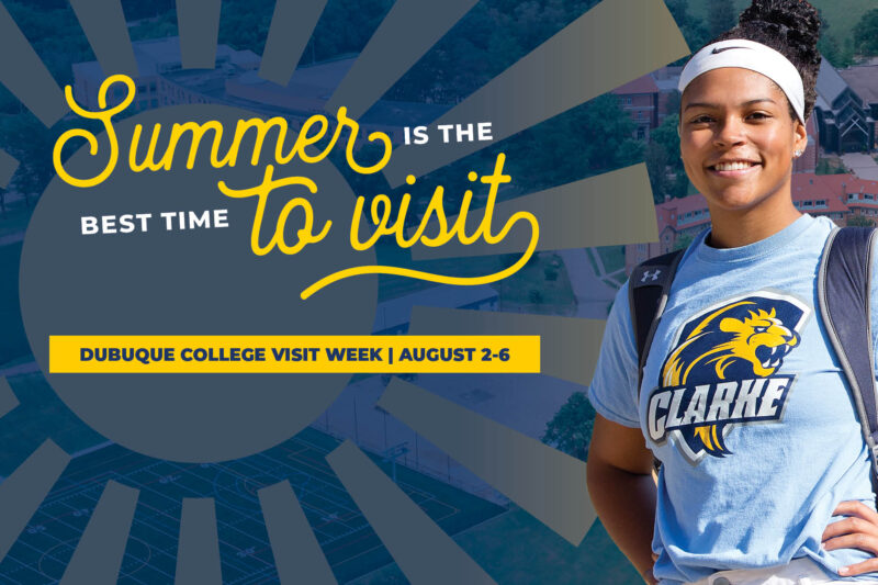 Dubuque College Visit Week | August 2-6